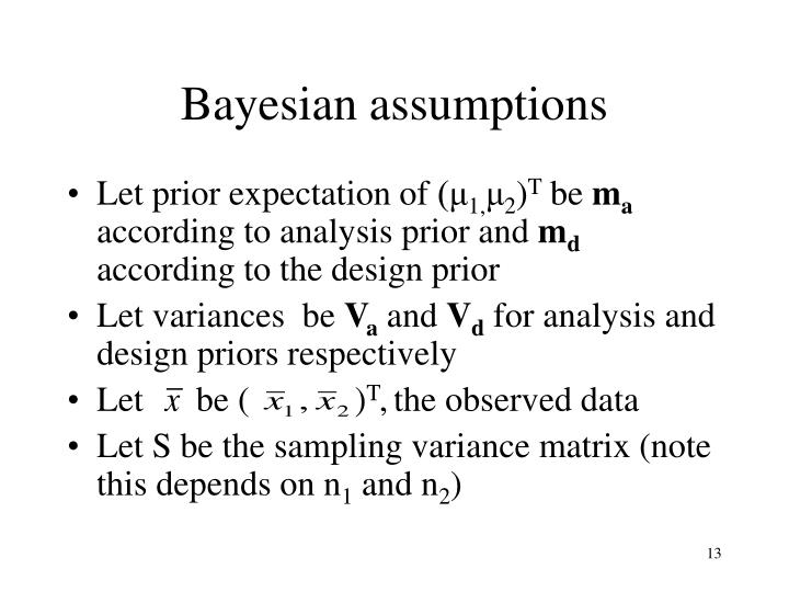 Bayesian assumptions