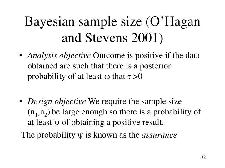 Bayesian sample size (O'Hagan and Stevens 2001)