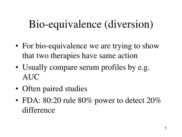 Bio-equivalence (diversion)