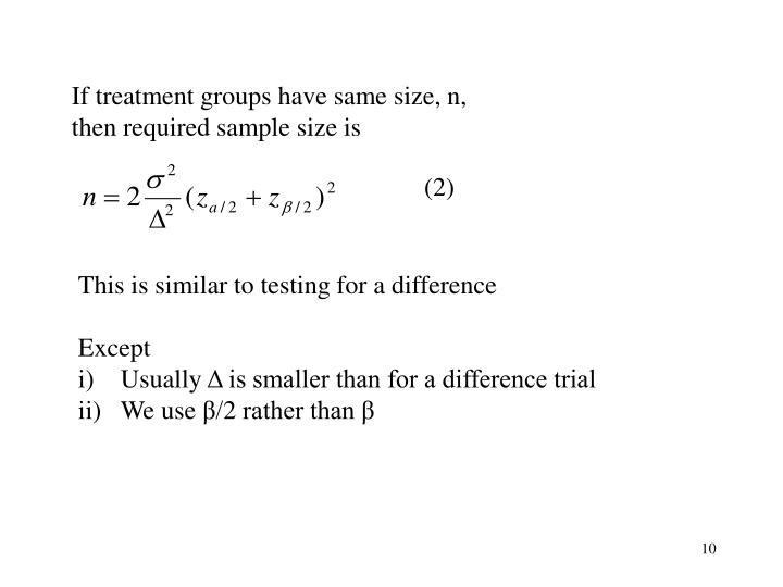 If treatment groups have same size, n,