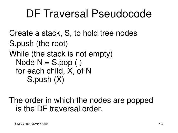 DF Traversal Pseudocode