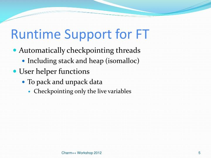 Runtime Support for FT