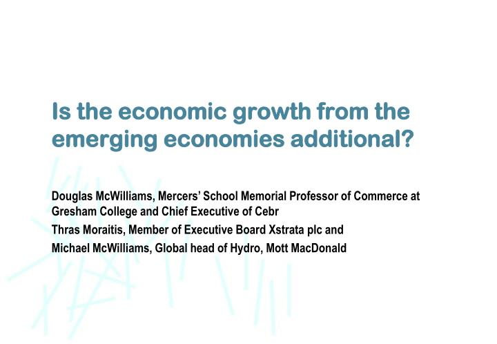 Is the economic growth from the