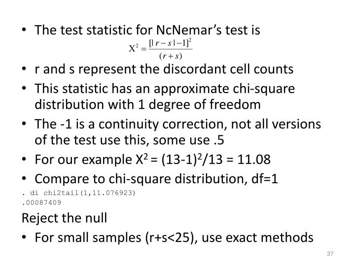 The test statistic for
