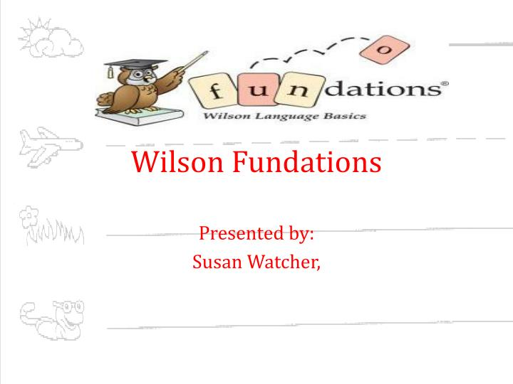 PPT Wilson Fundations PowerPoint Presentation ID 5878283