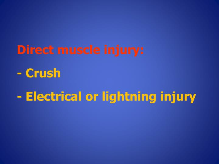 Direct muscle injury: