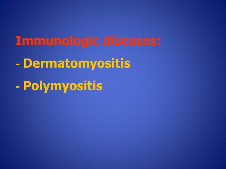 Immunologic diseases: