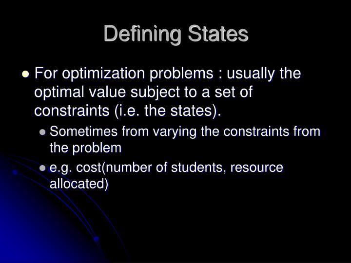 Defining States