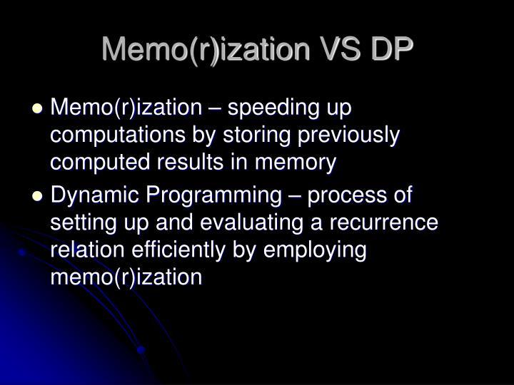 Memo(r)ization VS DP