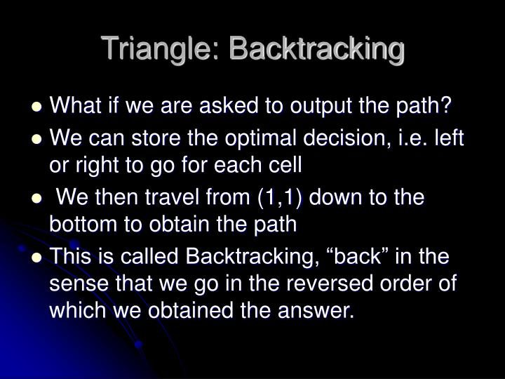 Triangle: Backtracking