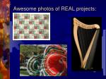 awesome photos of real projects3