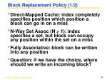 block replacement policy 1 2