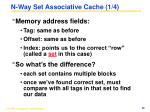 n way set associative cache 1 4