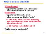 what to do on a write hit