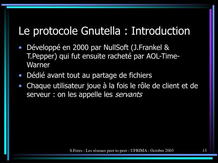 Le protocole Gnutella : Introduction