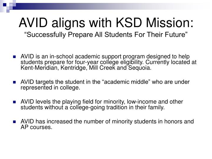AVID aligns with KSD Mission:
