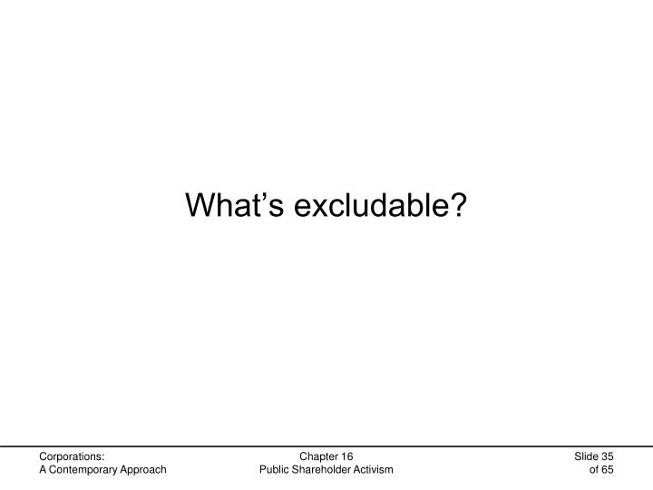 What's excludable?