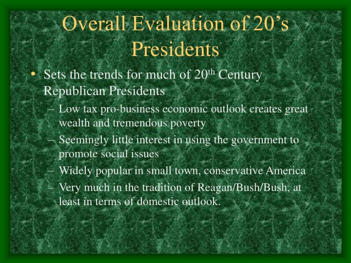 Overall Evaluation of 20's Presidents