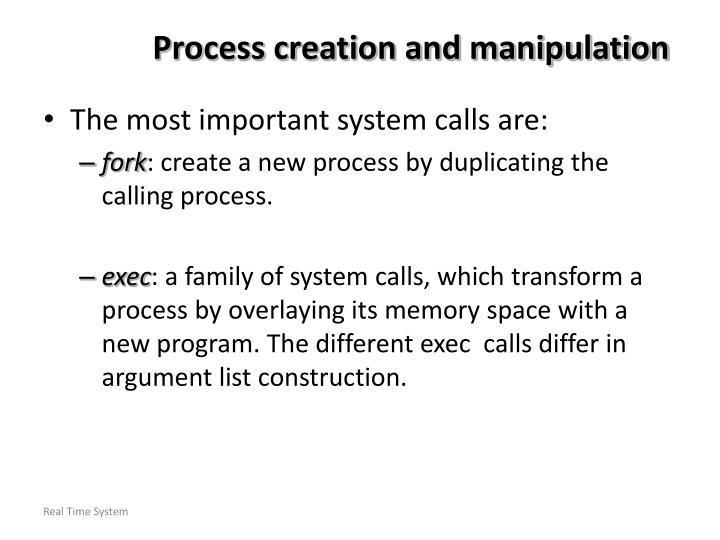 Process creation and manipulation