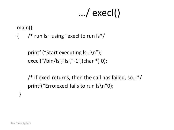 …/ execl()