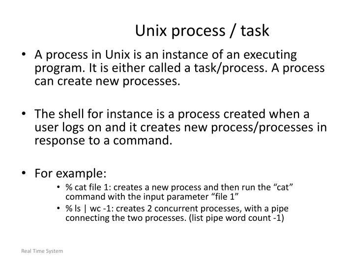 Unix process / task