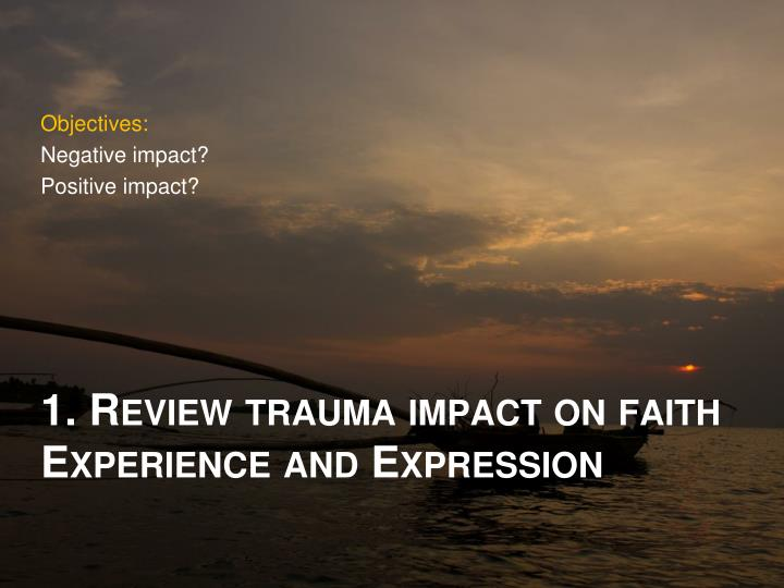 1 review trauma impact on faith experience and expression