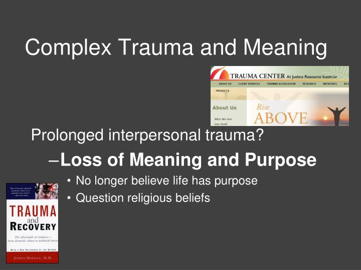 Complex Trauma and Meaning