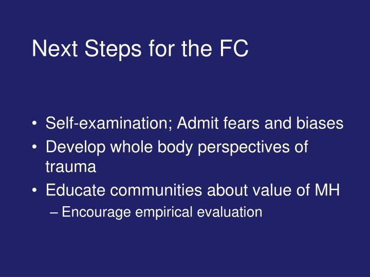 Next Steps for the FC