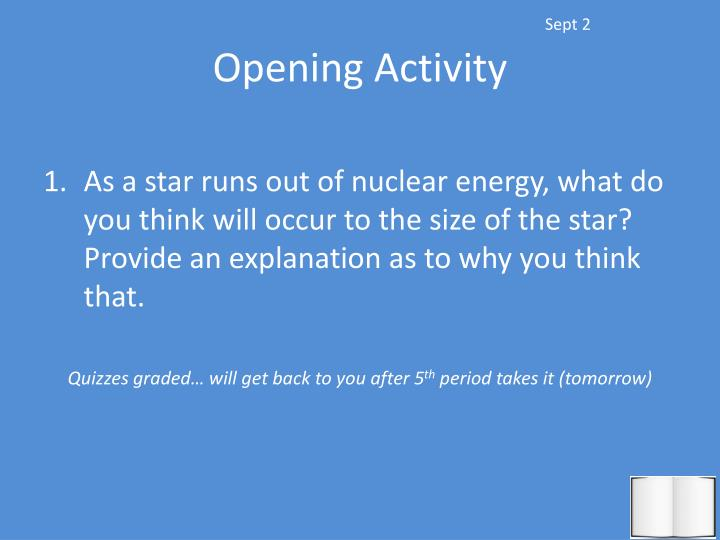 opening activity n.
