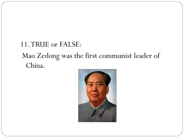 11. TRUE or FALSE: