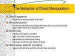 the metaphor of direct manipulation