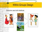 within groups design