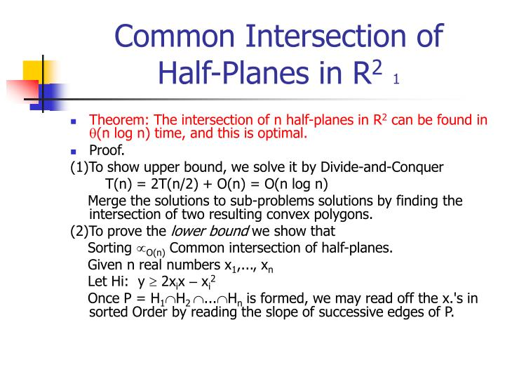 Common intersection of half planes in r 2 1