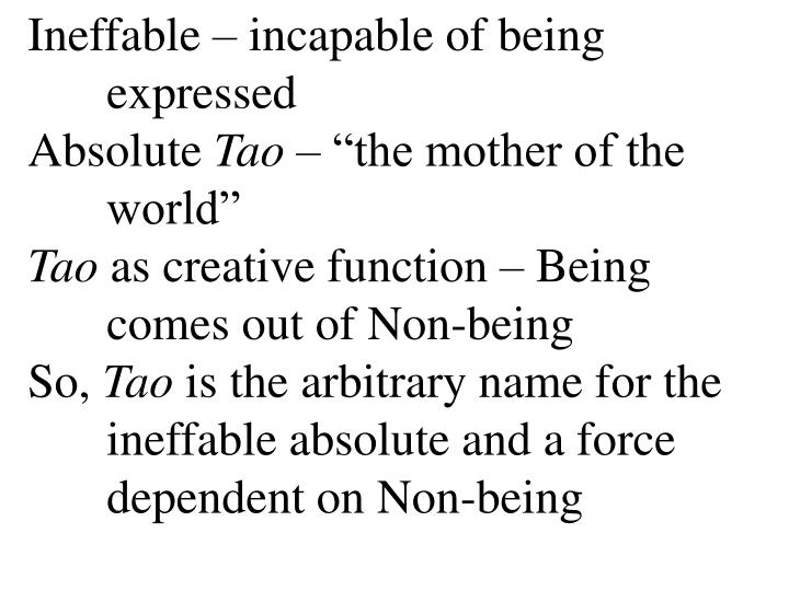 Ineffable – incapable of being expressed