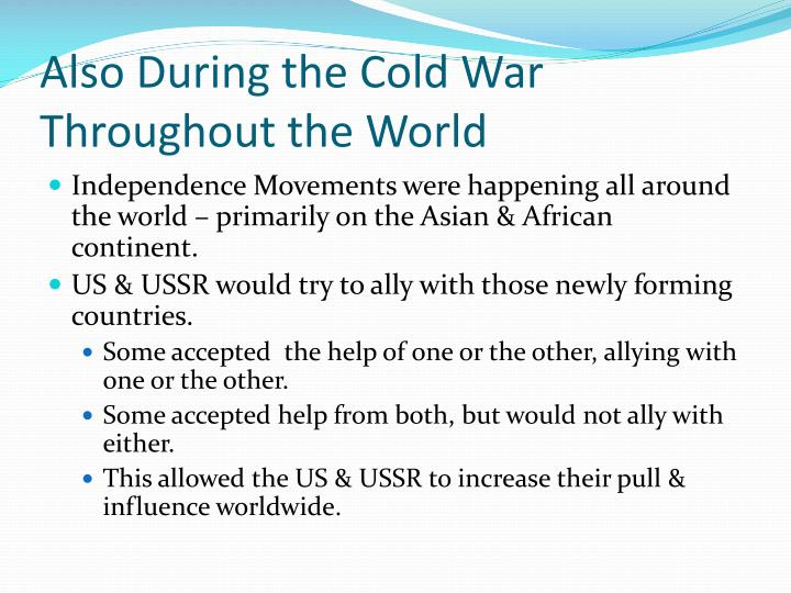 Also During the Cold War