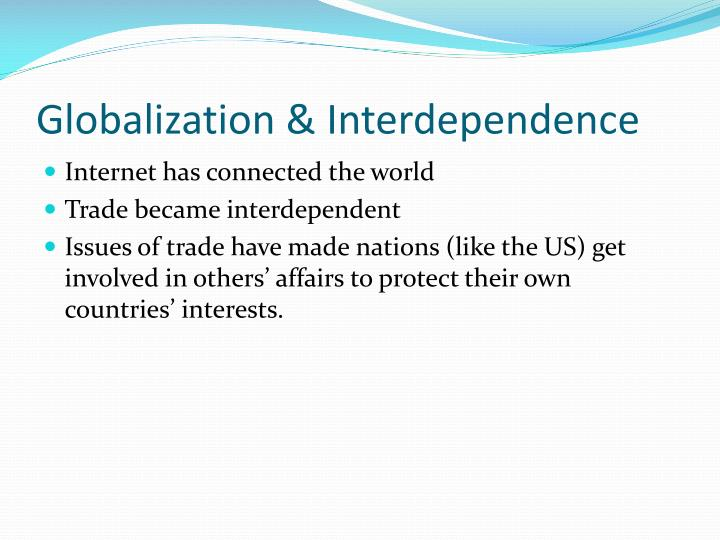 Globalization & Interdependence