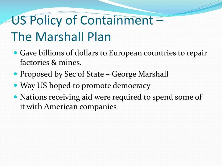 US Policy of Containment –
