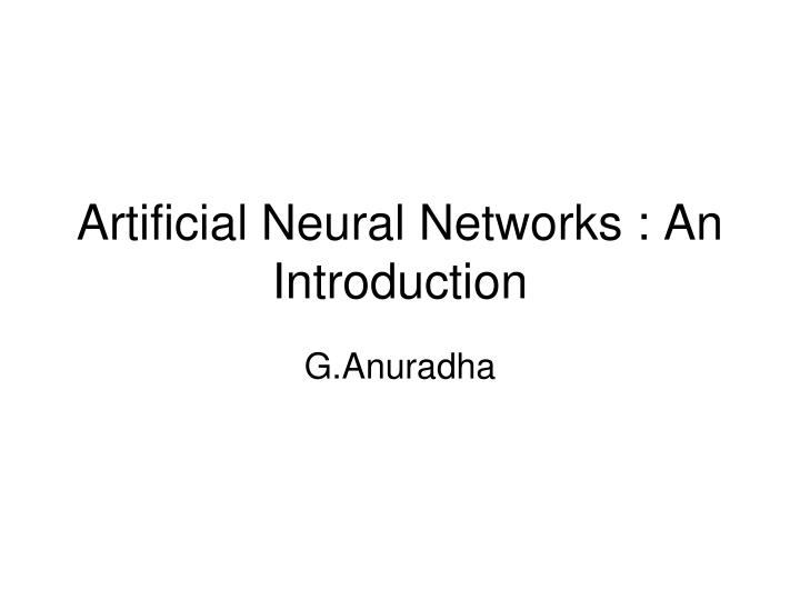artificial neural networks an introduction n.