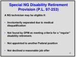 special ng disability retirement provision p l 97 253