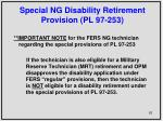 special ng disability retirement provision pl 97 253