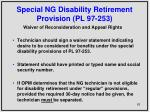 special ng disability retirement provision pl 97 2531