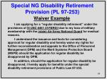 special ng disability retirement provision pl 97 2532