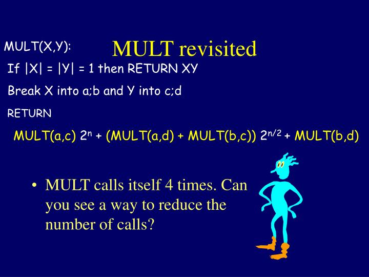 MULT revisited