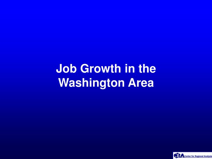 Job Growth in the  Washington Area