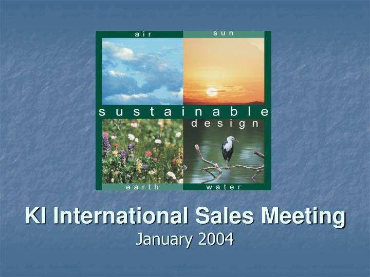 ki international sales meeting january 2004 n.