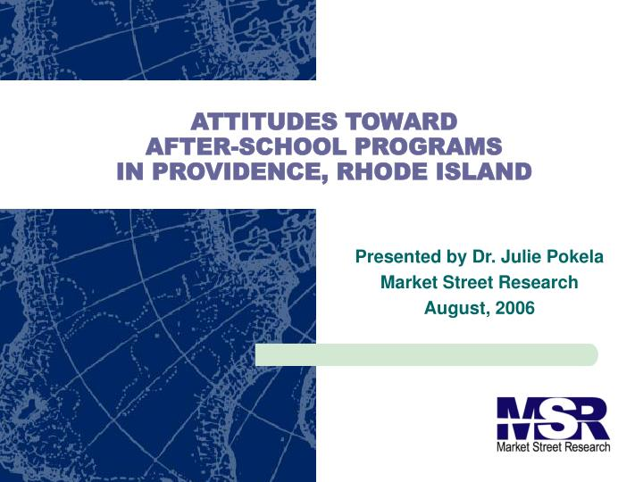 Attitudes toward after school programs in providence rhode island
