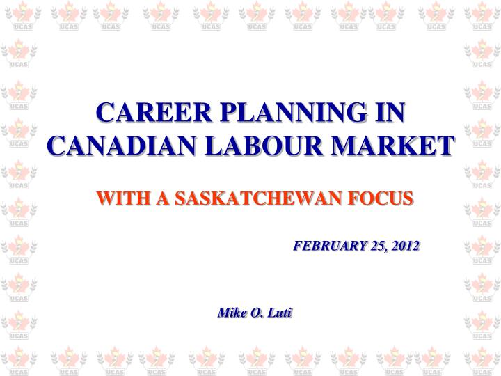 career planning in canadian labour market n.