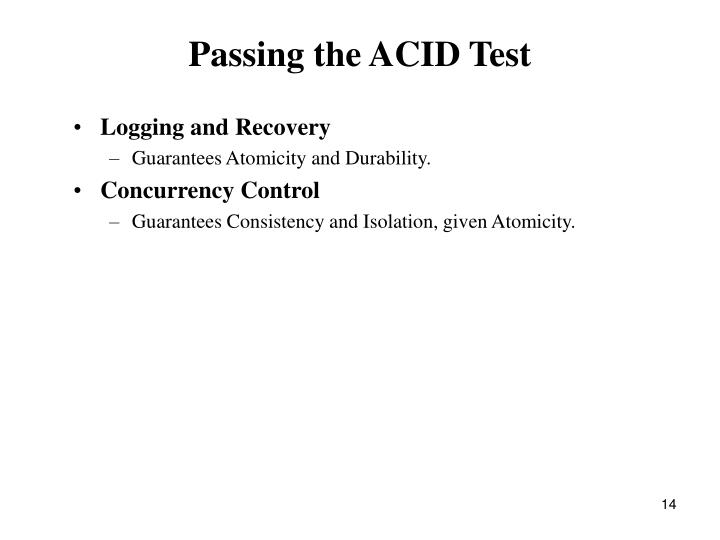 Passing the ACID Test