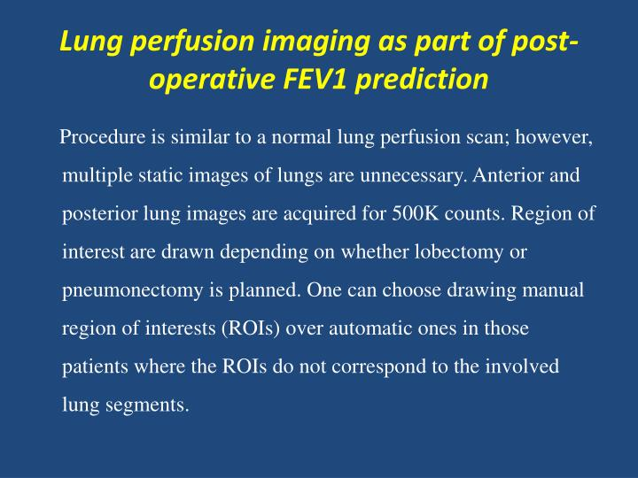 Lung perfusion imaging as part of post-operative FEV1 prediction