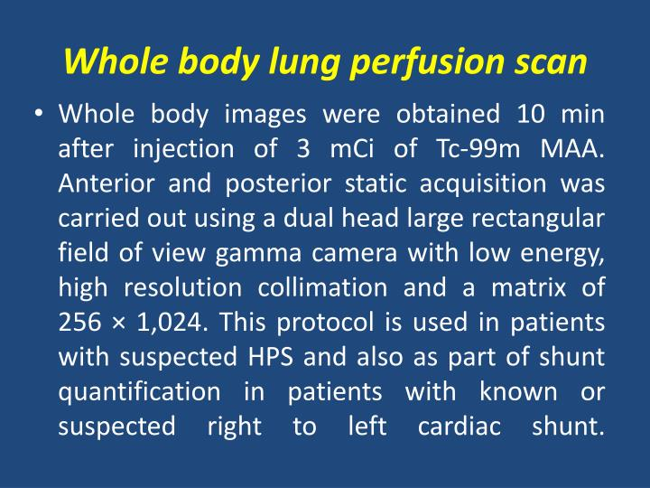 Whole body lung perfusion scan